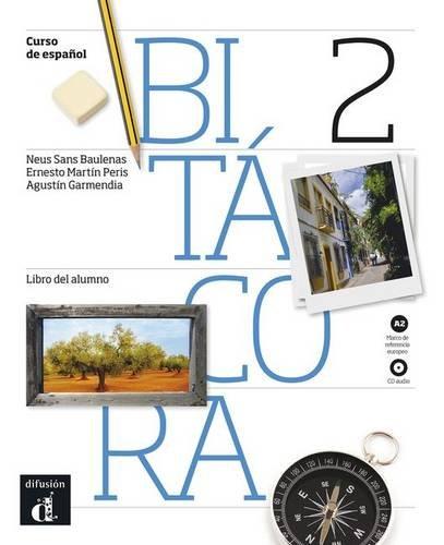 Read Online Bitacora 2 - Libro del alumno + CD - Nivel A2 (Ele- Texto Espanol) (Spanish Edition) pdf
