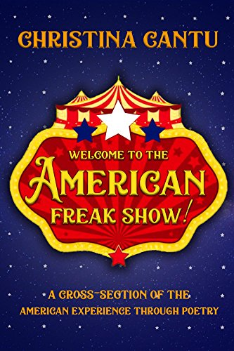 Welcome to the American Freak Show!: A Cross-Section of the American Experience Through (Female Section)