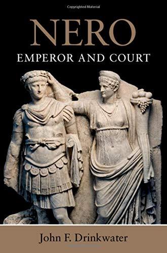 Nero: Emperor and Court