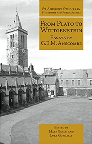 Book Cover for From Plato to Wittgenstein: Essays by G.E.M. Anscombe