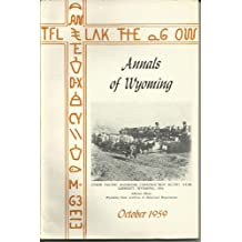 Annals of Wyoming, Vol.31, No.2, October 1959 - Iron Horse Wrangler, To Take a Scalp, Ferries of Forty-Niners Part 2, Hole in the Wall Part V Section 5, Oregon Trail Trek No. Nine...