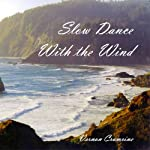 slow dance with the wind   Vernon Crumrine