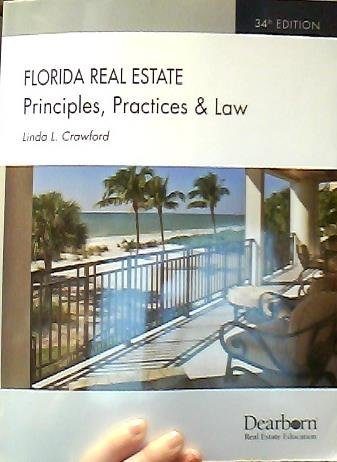 Florida Real Estate: Principles, Practices & Law (Florida Real Estate Principles, Practices, and Law) by Linda L. Crawford - Jupiter Florida Mall Shopping