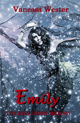 Emily: Prequel to The Evolution Trilogy