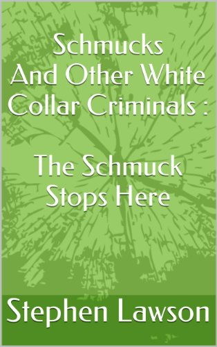Schmucks Other White Collar Criminals ebook product image