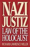 Nazi Justiz, Richard L. Miller, 0275949125