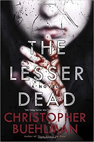 The Lesser Dead by Christopher Buehlman (2014-10-07)