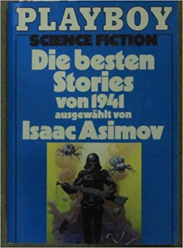 Isaac Asimov, Martin Greenberg - Die besten Stories von 1941