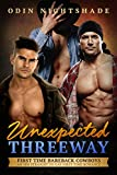 Unexpected Threeway: An MM Straight to Gay First Time Romance (First Time Bareback Cowboys Book 4)