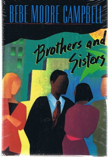 Brothers and Sisters by Bebe Moore Campbell, and, One True Thing by Anna Quindlen (2-Volume Pak) (Anna Quindlen One True Thing)