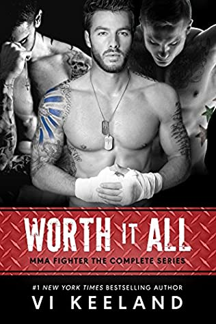 Worth It All Mma Fighter By Vi Keeland