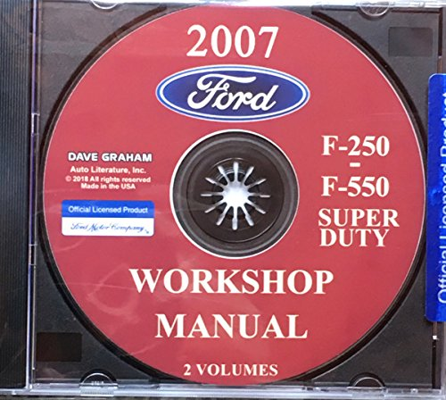 COMPLETE 2007 FORD F-250 F-350 F-450 F-550 SUPER DUTY TRUCK FACTORY WORKSHOP REPAIR SERVICE MANUAL CD