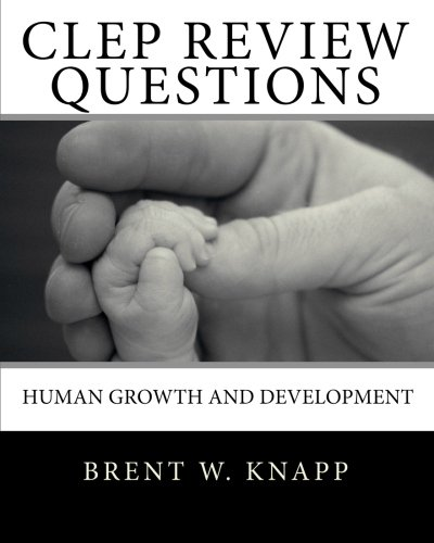 CLEP Review Questions - Human Growth and Development