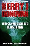 The DCI Jones Casebook:: Ellis Flynn (Volume 2)