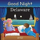 Good Night Delaware (Good Night Our World)