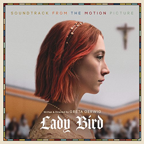 Price comparison product image Lady Bird: Soundtrack From The Motion Picture