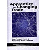 img - for Apprentice in a Changing World(Hardback) - 2011 Edition book / textbook / text book