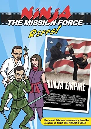 Ninja the Mission Force Riffs: Ninja Empire by Ed Glaser ...