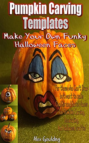 Pumpkin Carving Templates: Make Your Own Funky Halloween Faces