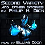 Second Variety and Other Stories | Philip K. Dick