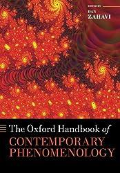 The Oxford Handbook of Contemporary Phenomenology (Oxford Handbooks)