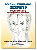 CPAP and Ventilator Secrets