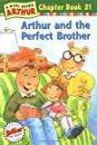 Arthur and the Perfect Brother, Marc Brown, 0316122262