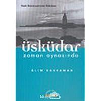Üsküdar Zaman Aynasında: Türk Edebiyatında Üsküdar