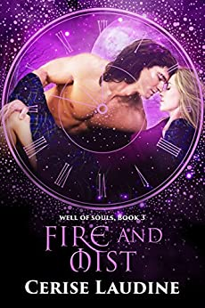 Fire and Mist (Well of Souls Book 3) by [Laudine, Cerise]