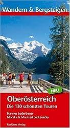 Wandern und Bergsteigen Oberösterreich: Die 130 schönsten Touren