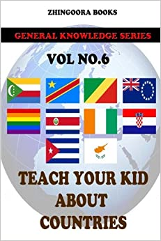 Teach Your Kids About Countries [Vol 6]