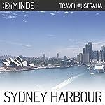 Sydney Harbour: Travel Australia |  iMinds