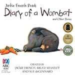 Jackie French Reads: Diary of a Wombat and Other Stories | Jackie French