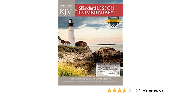 Kjv Standard Lesson Commentary 2018 2019 Kindle Edition By