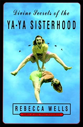 book cover of Divine Secrets of the Ya-Ya Sisterhood