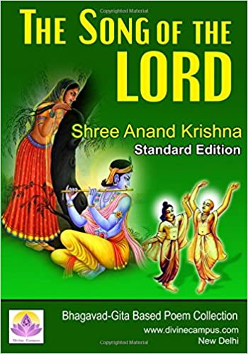 The Song of the Lord: Bhagavad-Gita Based Poem Collection