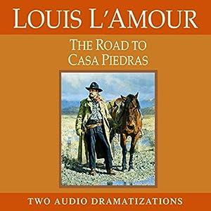 The Road to Casa Piedras Audiobook