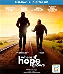 Cover Image for 'Where Hope Grows [Blu-ray + Digital HD]'