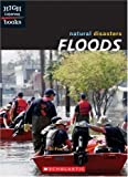 img - for Floods (Natural Disasters) book / textbook / text book