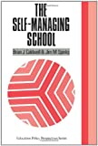 The Self-Managing School (Education Policy Perspectives), Brian J. Caldwell, Jim M. Spinks, 1850003319