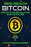 Bitcoin: The Crypto Revolution and its Future