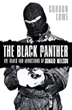 img - for The Black Panther: The Trials and Abductions of Donald Neilson book / textbook / text book