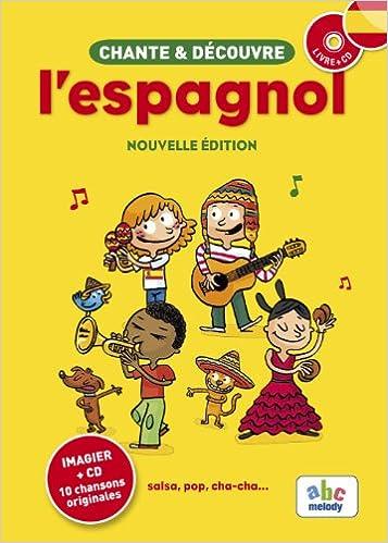 Chante et découvre l'espagnol (imagier + CD)