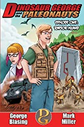 Dinosaur George and the Paleonauts: Raptor Island (Volume 1)