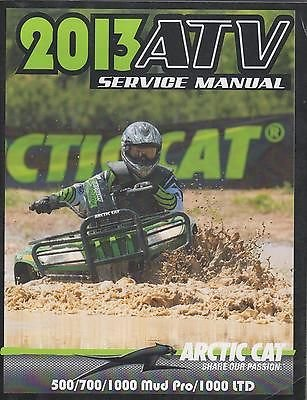 Cat Parts Manual (2013 ARCTIC CAT ATV 500/700/1000 MUD PRO/1000LTD P/N2259-527 SERVICE MANUAL(909))