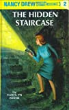 The Hidden Staircase (Nancy Drew Mystery Stories #2)