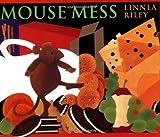 Mouse Mess, Linnea Asplind Riley, 0590100483