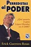 img - for Perredistas al Poder / PRD's in Power book / textbook / text book