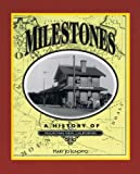 img - for Milestones: A History of Mountain View, California (Local History Studies, V. 39) book / textbook / text book
