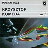 The Best of Krzysztof Komeda / Polish Jazz vol.3